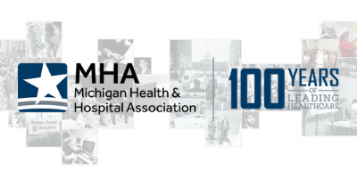 Michigan Health & Hospital Association Celebrating 100-year Anniversary in 2019