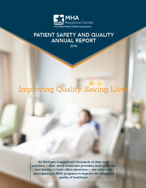 2016 Report Highlights Michigan Hospitals' Patient Safety and Healthcare Quality Improvement