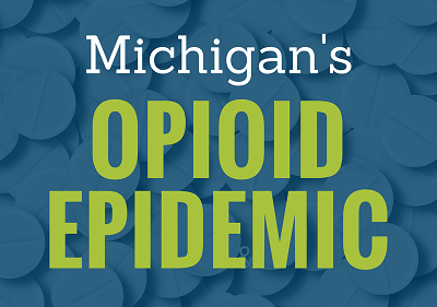 Michigan's opioid epidemic
